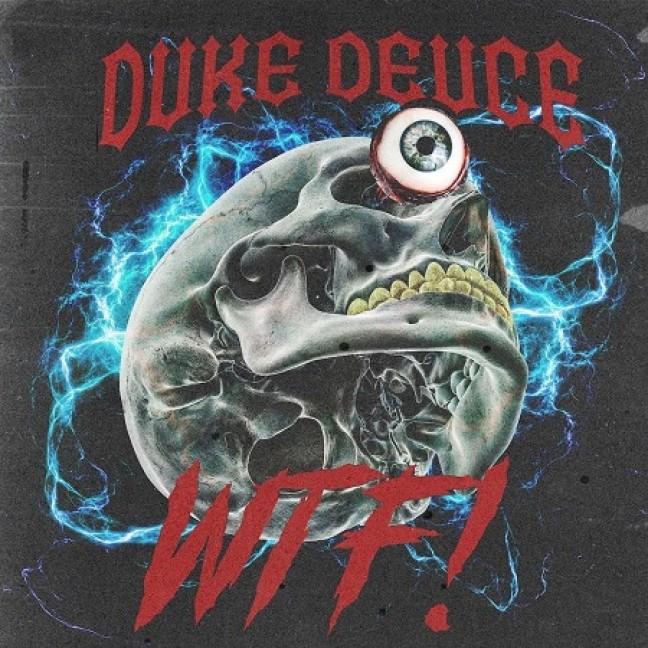 Duke Deuce - WTF