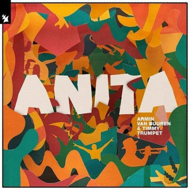 Armin Van Buuren, Timmy Trumpet - Anita