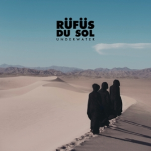 Rufus Du Sol - Underwater