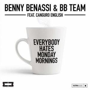 Benny Benassi - Everybody Hates Monday Mornings