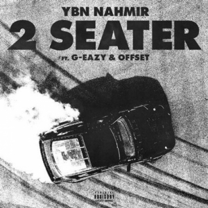 YBN Nahmir, G-Eazy, Offset - 2 Seater