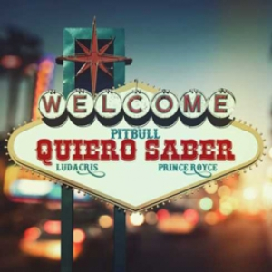 Pitbull, Prince Royce, Ludacris - Quiero Saber (Radio)