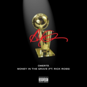 Drake - Money In The Grave, Omertà