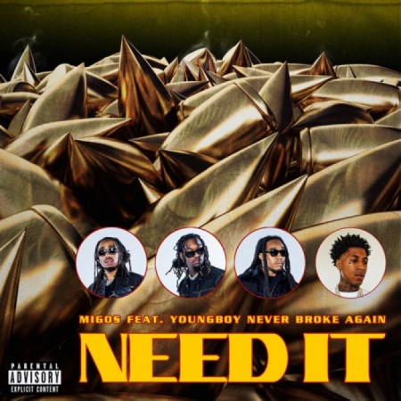 Migos, Youngboy Never Broke Again - Need It