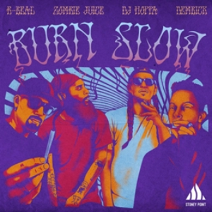 Demrick & DJ Hoppa, B-Real, Zombie Juice - Burn Slow