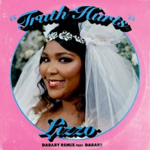 Lizzo, DaBaby - Truth Hurts (Rmx)