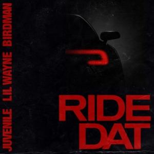 Birdman, Juvenile, Lil Wayne - Ride Dat