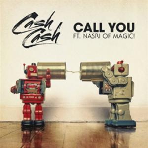 Cash Cash - Call You