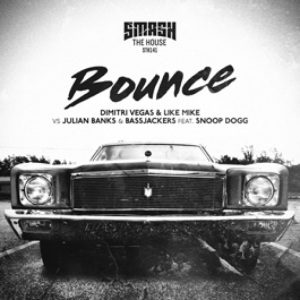 Dimitri Vegas, Like Mike, Julian Banks, Snoop Dogg, Bassjackers - Bounce