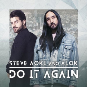 Steve Aoki, Alok - Do It Again