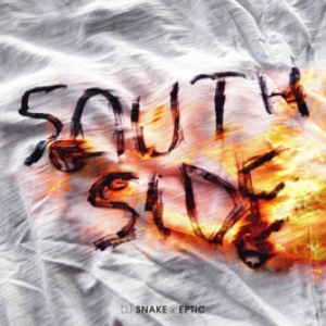 DJ Snake, Eptic - Southside