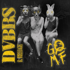 DVBBS, Bridge - Gomf