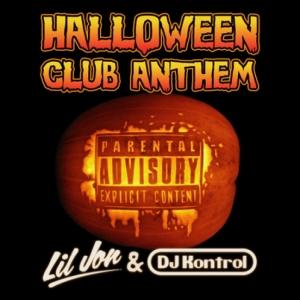 Lil Jon, DJ Kontrol - Halloween Club Anthem