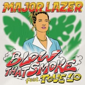 Major Lazer, Tove Lo - Blow That Smoke