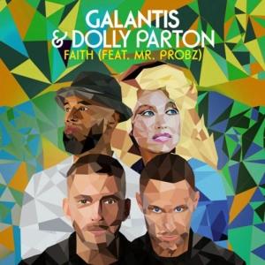 Galantis, Dolly Parton, Mr Probz - Faith