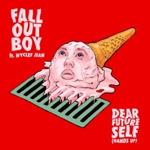 Fall Out Boy, Wyclef Jean - Dear Future Self