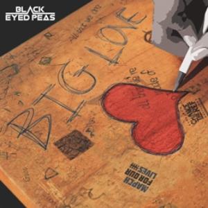 The Black Eyed Peas - Big Love (Radio)
