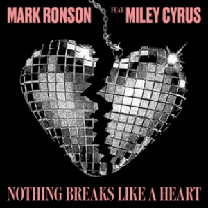 Mark Ronson, Miley Cyrus - Nothing Breaks Like A Heart (Radio)
