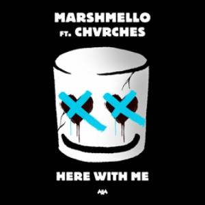 Marshmello, Chrvches - Here With Me (Radio)