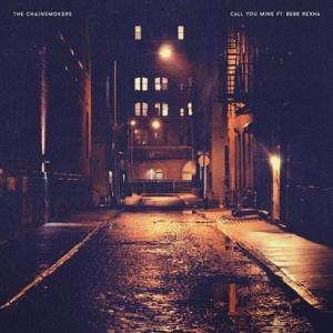The Chainsmokers, Bebe Rexha - Call You Mine