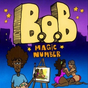 B.O.B - Magic Number
