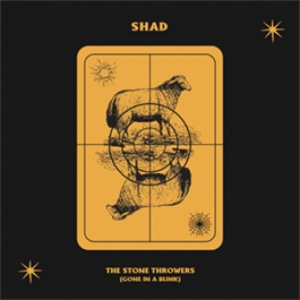 Shad - The Stone Throwers