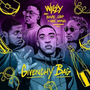 Wiley, Future, Nafe Smallz, Chip - Givenchy Bag