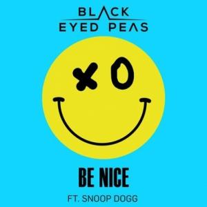 The Black Eyed Peas, Snoop Dogg - Be Nice
