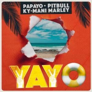 Papayo, Pitbull, Ky-Mani Marley - Yayo