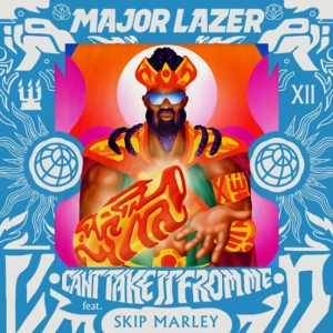 Major Lazer, Skip Marley - Can't Take It From Me