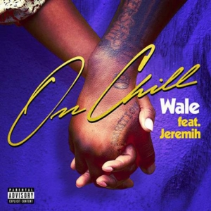 Wale, Jeremih - On Chill