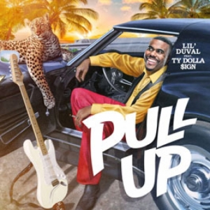 Lil Duval, Ty Dolla Sign - Pull Up