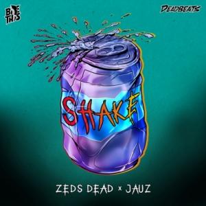 Zeds Dead, Jauz - Shake