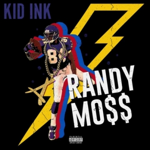 Kid Ink - Randy Moss