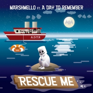 Marshmello, A Day To Remember - Rescue Me