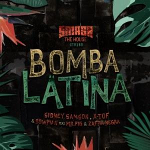 Sidney Samson, X-Tof, Bowman, Mr.Pig, Zafra Negra - Bomba Latina