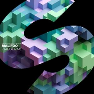 Malifoo - Trigger Me
