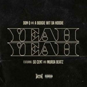 Don Q & A Boogie Wit Da Hoodie, 50 Cent, Murda Beatz - Yeah Yeah