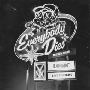 Logic - Everybody Die