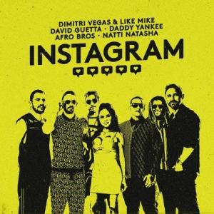 Dimitri Vegas & Like Mike, David Guetta, Daddy Yankee, Natti Natasha, Afro Bros - Instagram