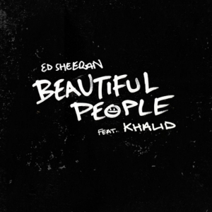 Ed Sheeran, Kahlid - Beautiful People