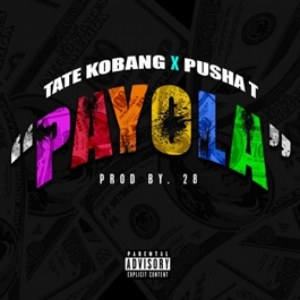 Tate Kobang, Pusha T - Payola