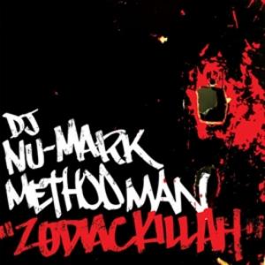 DJ Nu-Mark, Method Man - Zodiac Killah