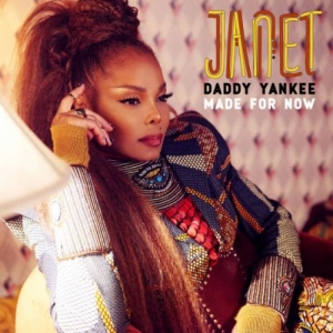 Janet Jackson, Daddy Yankee - Made For Now