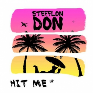 Stefflon Don - Hit Me Up