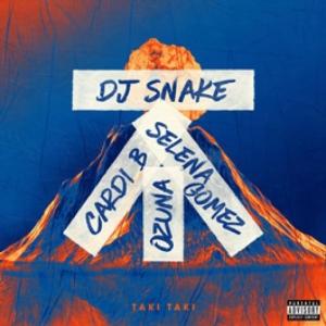 DJ Snake, Selena Gomez, Ozuna, Cardi B - Taki Taki