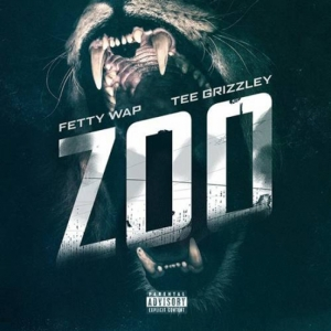 Fetty Wap, Tee Grizzley - Zoo
