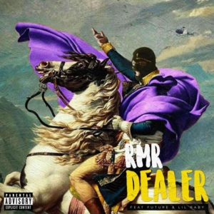 RMR, Future, Lil Baby - Dealer (Rmx)